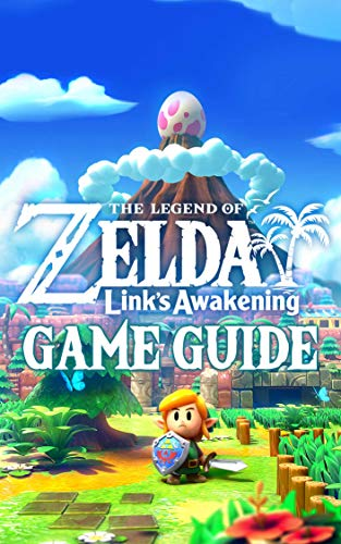 The Legend of Zelda Link's Awakening Game Guide: Walkthroughs, How To-s and A Lot More! (English Edition)