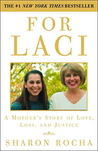 For Laci: A Mother's...