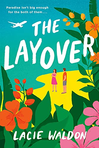 The Layover: the...